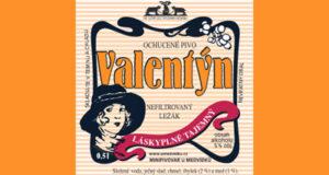 Valentýn  - nefiltrovaný, láskyplně tajemný ležák. Valentýn má krásnou červenou barvu, růžovou pěnu a plnou medovou chuť. Tento nefiltrovaný ležák byl poprvé k ochutnání 10. 2. 2010 a velmi rychle si našel své příznivce mezi přítomnými dámami i všemi - nejen zamilovanými znalci piva. Obsah alhoholu: 5,0%