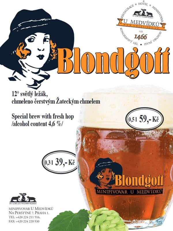 U Medvidku - pivo Blondgott